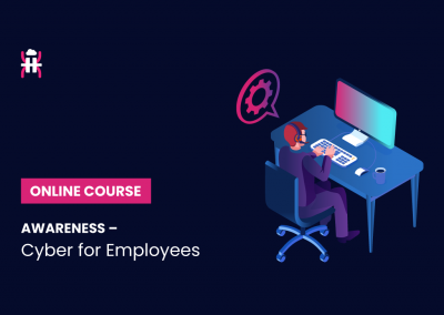 AWARENESS – CYBER FOR EMPLOYEES